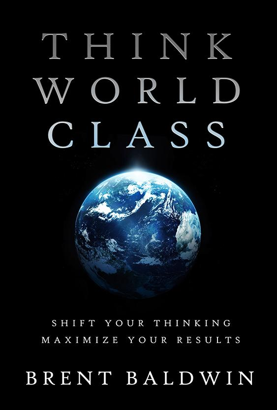 think world class book by Brent Baldwin